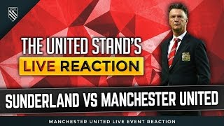Sunderland Vs Manchester United LIVE Fan Stream
