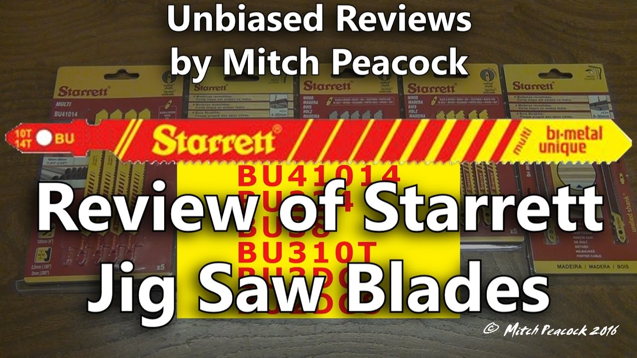 Review of starrett jig saw blades youtube keyboard keysfo Image collections