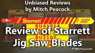 Review of Starrett Jig Saw Blades