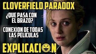 The Cloverfield Paradox | Análisis y Explicación | TODAS las conexiones entre las películas