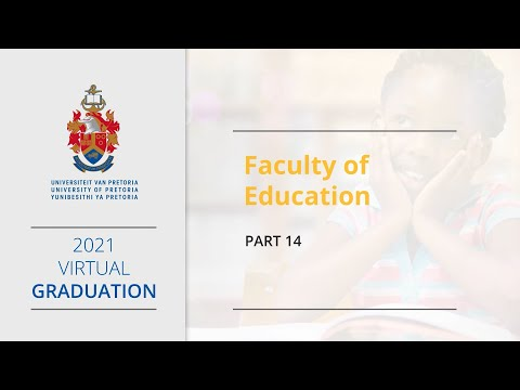 UP 2021 Virtual Graduation - Part 14 Faculty of Education
