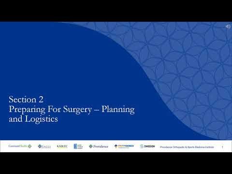 Section 2: Preparing for Surgery - Planning and Logistics