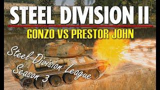 Gonzo vs Prestor John! Steel Division 2 League, S3 Playoffs, Semi Final - Game 1 (Slutsk East, 1v1)