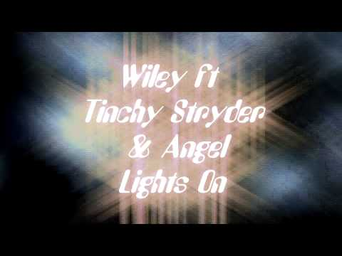 Wiley ft Angel & Tinchy Stryder Lights On Speed Up