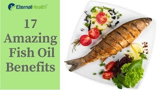 17 Amazing Science Based Fish Oil Benefits