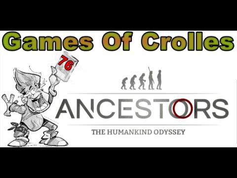 Un cours de préhistoire avec ANCESTORS The Humankind Odyssey - Games Of Crolles 76 RADIO GRESIVAUDAN