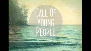Call Of Young People - Fall Down