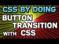 CSS by EXAMPLE: Create custom BUTTON TRANSITION with CSS. Elegant hover effect with CSS