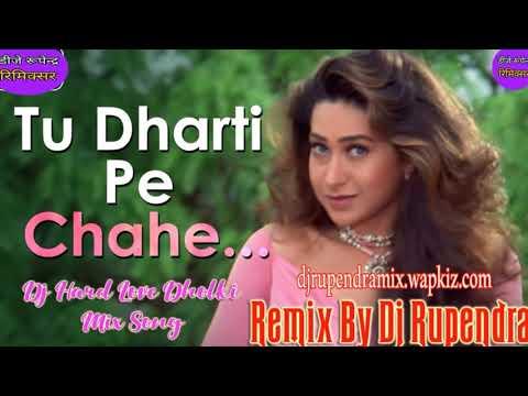 tu_dharti_pe_(dj-hard-love-dholki-mix-song-remix-by-dj-rupendra-bhainkuri-2019