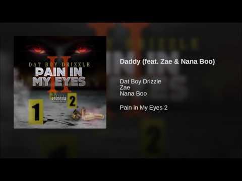 Daddy (feat. Zae & Nana Boo)