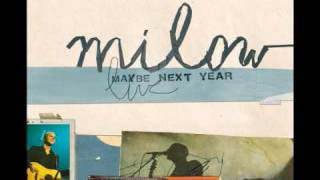 Milow - Canada (Live audio only)