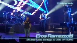 Eros Ramazzotti - La Cosa mas Bella ( Movistar Arena, Santiago de Chile - 07.10.2013 )