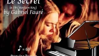 Le Secret by Fauré in Db (Medium Key) Piano Accompaniment