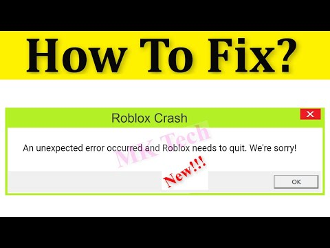 How To Fix Roblox Crash An Unexpected Error Occurred And Roblox
