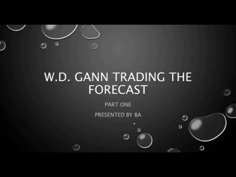 WD GANN TRADING THE FORECAST 1