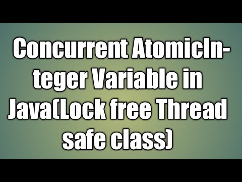 AtomicInteger Variable In Java