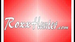 Roxx Hunter - A Little Bit More (Demo)