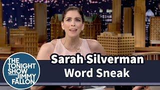 Word Sneak with Sarah Silverman