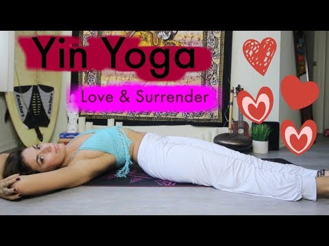 Heart Opening Yin Yoga (LOVE & SURRENDER)