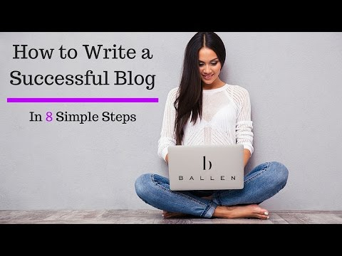 how to write a successful blog How to craft a blog post – 10 crucial points to about writing for the web it's that a key element to writing successful blog posts is that in most cases.
