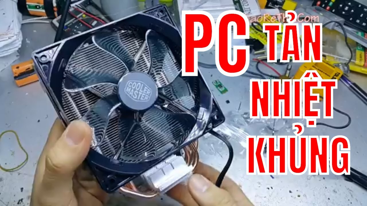 COOLER MASTER – QUẠT TẢN NHIỆT KHỦNG CHO DÀN PC GAMING