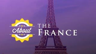 France   About France & French Geography - France   A propos de la France et la géographie française