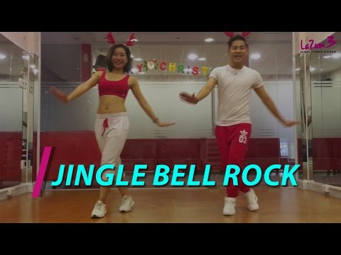 Nhảy Zumba | Jingle Bell Rock | Zumba Fitness Vietnam | Lazum3