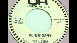 The Clovers   The Honeydripper