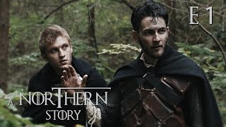 A Northern Story - Game of Thrones Fan Film [1080p]