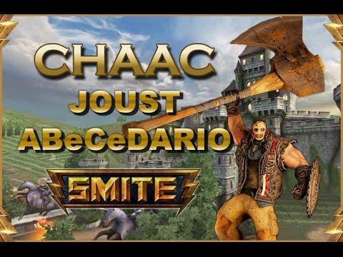 SMITE! Chaac, Rusheando la serie ;)! Joust Abecedario #19