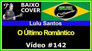 Baixar Lulu Santos - O Último Romântico (no BAIXO com Tablatura) bass cover tab