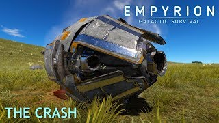 Empyrion - Galactic Survival | The Crash (Alpha 8.0.2)