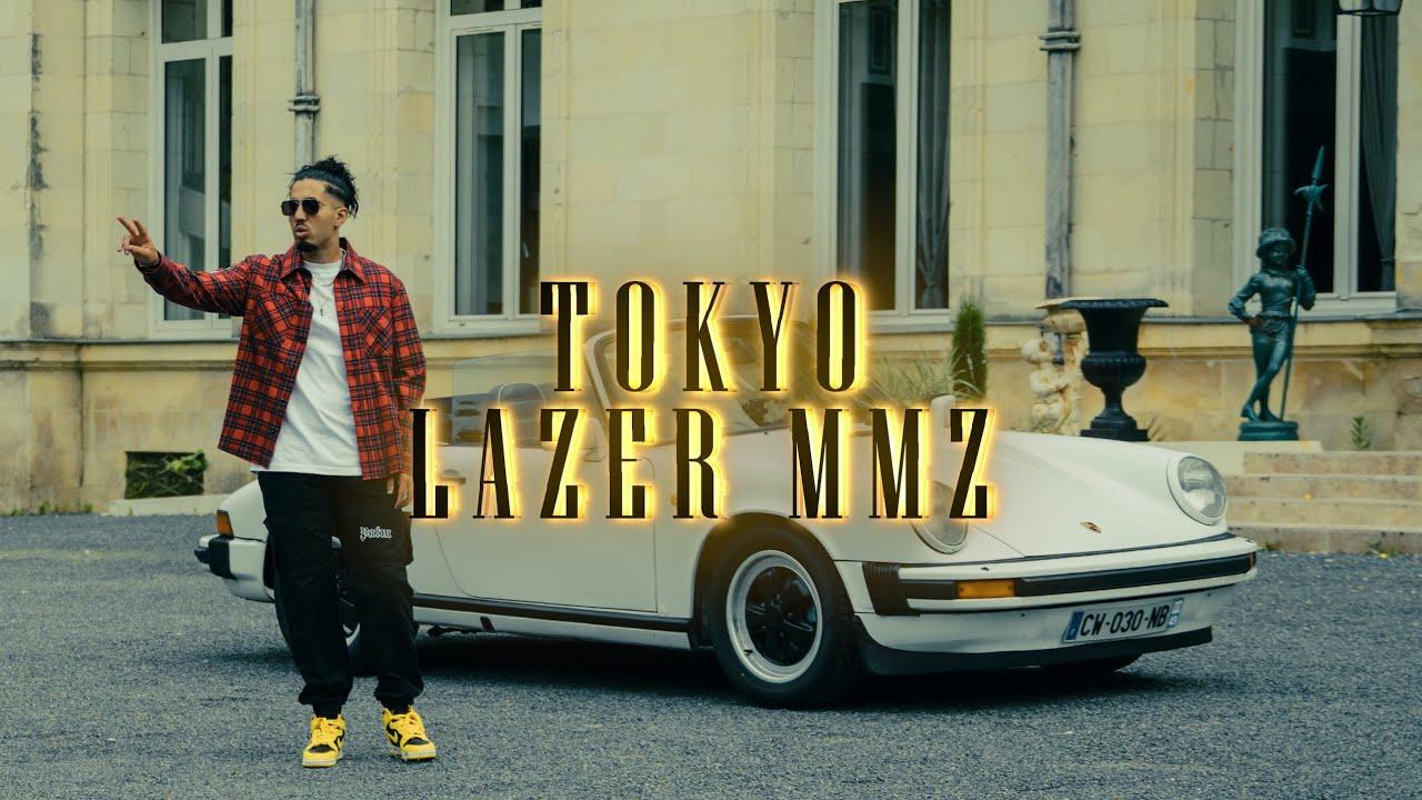 Download LAZER MMZ - Tokyo [Clip Officiel]