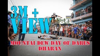 Mountain Dew Day of Dares, Dharan