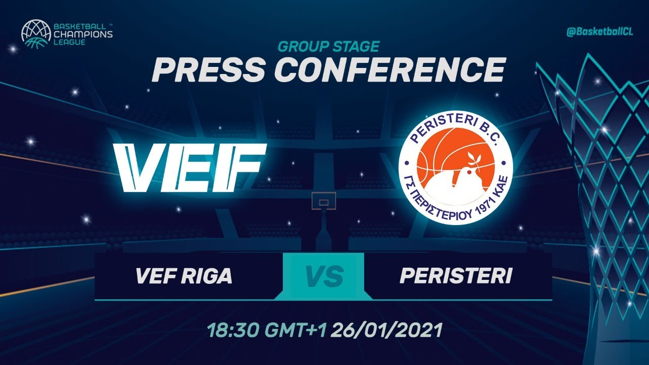 VEF Riga v Peristeri - Press Conference