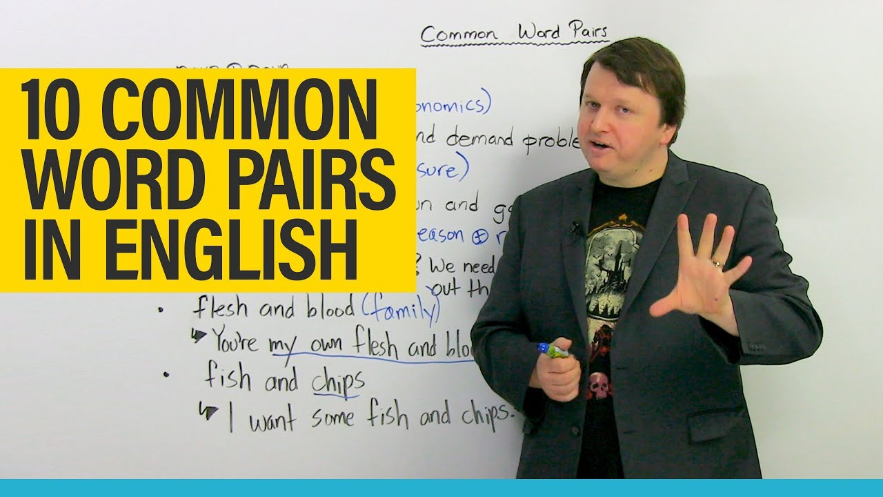 Improve your Vocabulary: 10 common word combinations in English