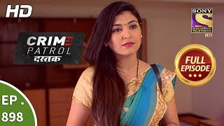 Download Video Crime Patrol Dastak - Ep 898 - Full Episode - 1st November, 2018 MP3 3GP MP4
