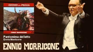 Ennio Morricone - Pantomima del letto - Occhio Alla Penna (1981)