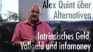 Alex Quint benennt Alternativen zum derzeitigen Finanzsystem