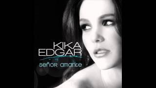 Kika Edgar - Quererte a ti