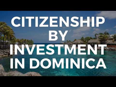 CITIZENSHIP BY INVESTMENT IN DOMINICA