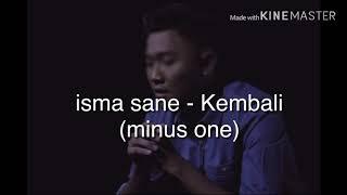 isma sane - kembali (minus one karaoke)