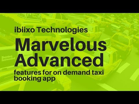 Marvelous advanced features for on demand taxi booking app