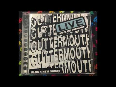 Guttermouth ‎– Live From The Pharmacy (Full Album)