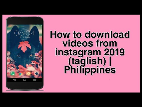 how-to-download-videos-from-instagram-on-android-phone-(taglish)- -philippines