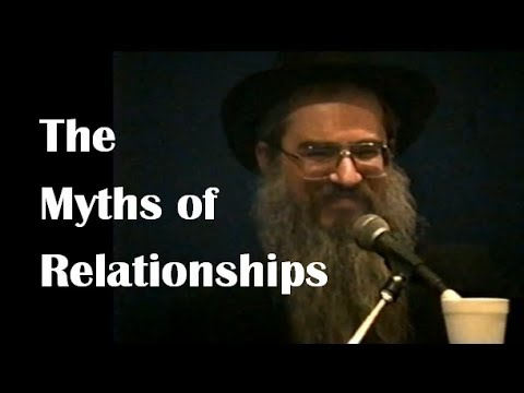 How To Have A Relationship: The Myths Of Relationships