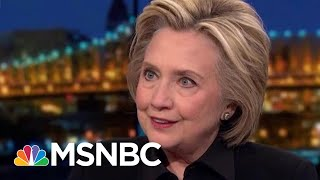 Hillary Clinton: Mueller Report Shows That The Russians Were Successful | Rachel Maddow | MSNBC