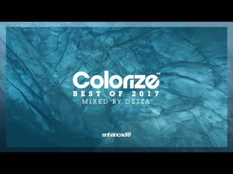 Colorize - Best Of 2017, Mixed By Dezza [OUT NOW]