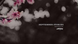 September Stories - Obsession