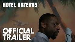 Hotel Artemis   Official Trailer [HD]   Open Road Films